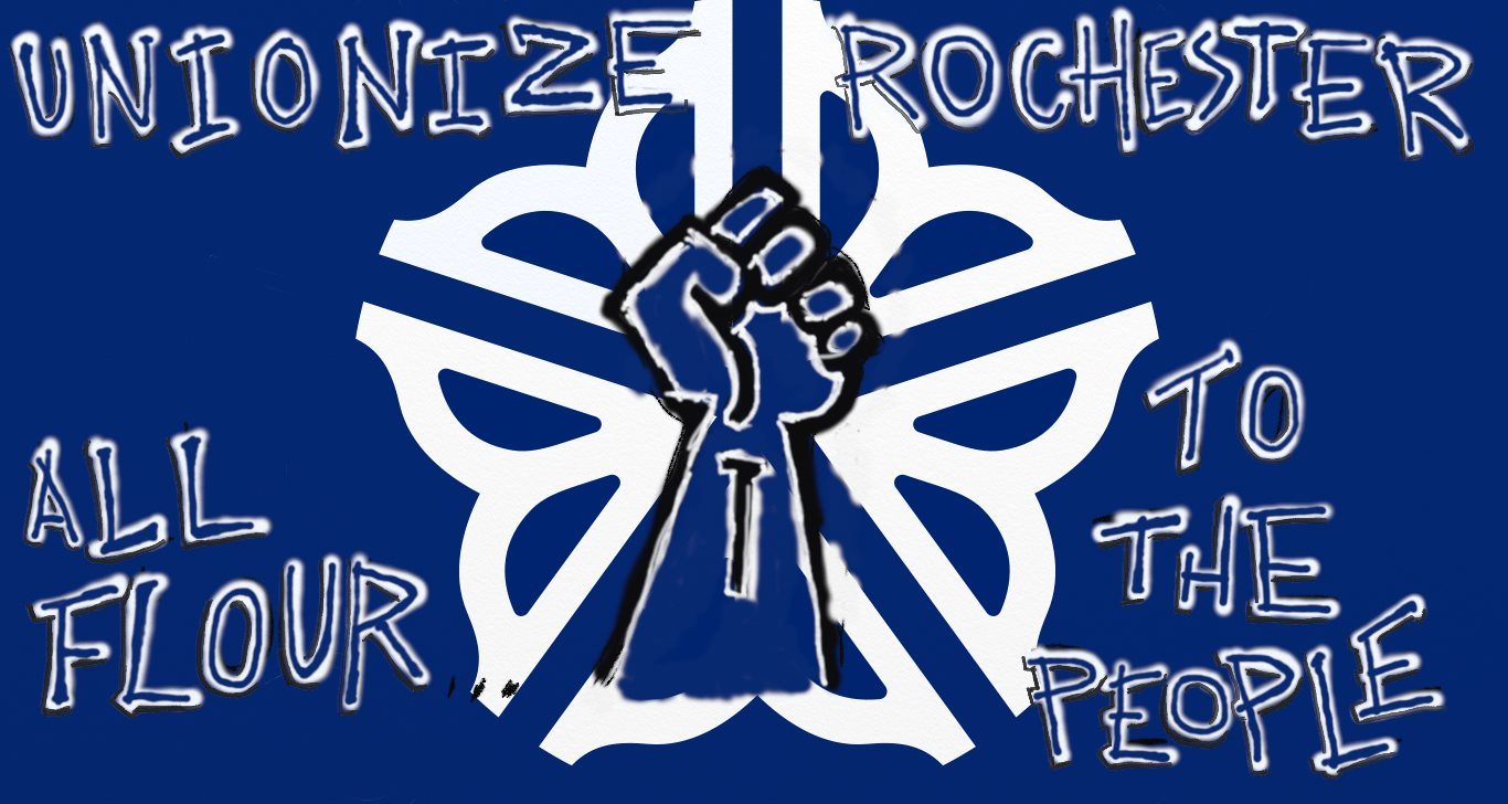 ORGANIZE ROCHESTER! ALL FLOUR TO THE PEOPLE!!!